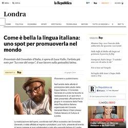 Come è bella la lingua italiana: uno spot per promuoverla nel mondo