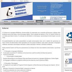 Colóquio de Linguagens Midiáticas: Editorial