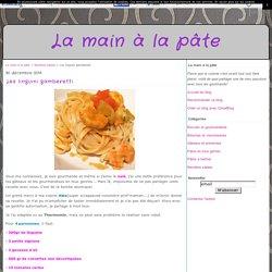 Les linguini gamberetti - La main à la pâte