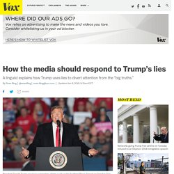 Trump's latest lies: a linguist explains how the media should respond