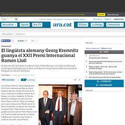 El lingüista alemany Georg Kremnitz guanya el XXII Premi Internacional Ramon Llull