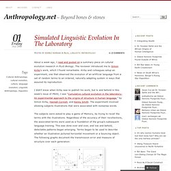 Simulated Linguistic Evolution In The Laboratory