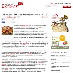 Is linguistic inflation insanely awesome?