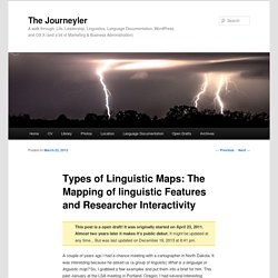 Types of Linguistic Maps: The Mapping of linguistic Features and Researcher Interactivity