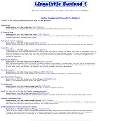 Online Magazines (ESL and EFL-Related):Linguistic Funland TESL/ESL/EFL/Language/Linguistics Links