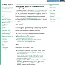 Protolinguist resources: Teaching yourself descriptive grammar
