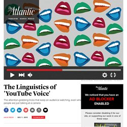 The Linguistic Tricks of YouTube Stars