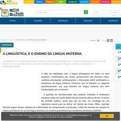 A Linguística, e o ensino da língua materna - Brasil Escola