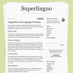 Linguistics and Language Podcasts