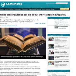 What can linguistics tell us about the Vikings in England?
