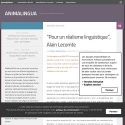 """""""Pour un réalisme linguistique"""", Alain Lecomte – ANIMALINGUA"""