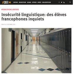 Insécurité linguistique: des élèves francophones inquiets