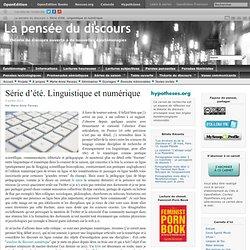 Série d'été. Linguistique et numérique