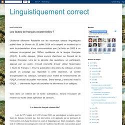 Linguistiquement correct: Les fautes de français existent-elles ?