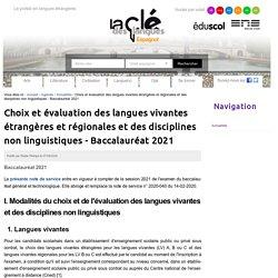 Choix et évaluation des langues vivantes étrangères et régionales et des disciplines non linguistiques - Baccalauréat 2021