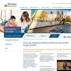 Échanges linguistiques et culturels: Enseigner à l'étranger