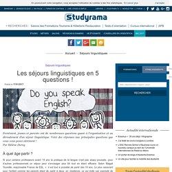 Les séjours linguistiques en 5 questions !