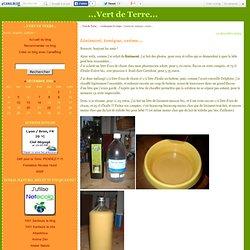 Liniment, tonique, crème... - ...Vert de Terre...