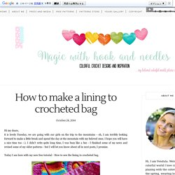 How to make a lining to crocheted bag - Magic with hook and needles