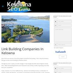 Link Building Services In Kelowna BC - Kelowna SEO Guru