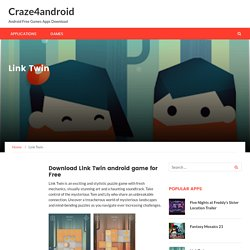 Link Twin – Craze4android