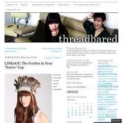 "LINKAGE: The Feather In Your ""Native"" Cap"