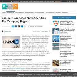 LinkedIn Launches New Analytics For Company Pages | B2C Marketing Insider