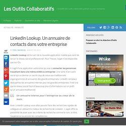 LinkedIn Lookup. Un annuaire de contacts dans votre entreprise