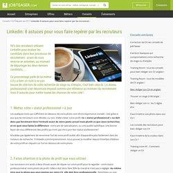 10 astuces pour optimiser votre profil Linkedin