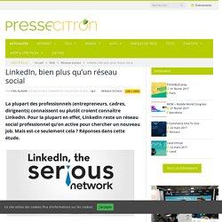 LinkedIn bien plus qu'un réseau social