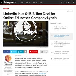 LinkedIn Inks $1.5 Billion Deal for Online Education Company Lynda