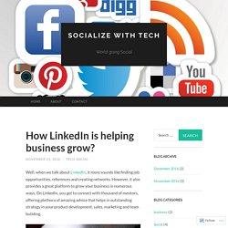 How LinkedIn is helping business grow?