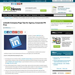 LinkedIn Company Page Tips for Agency, Corporate PR Pros