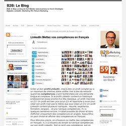 LinkedIn Mettez vos compétences en français
