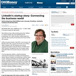 LinkedIn's startup story: Connecting the business world - Jun. 2, 2009