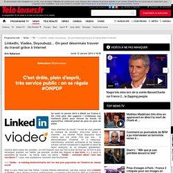 LinkedIn, Viadeo, Doyoubuzz... On peut désormais trouver du travail grâce à Internet