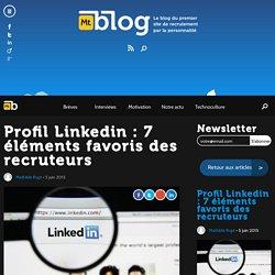 Profil Linkedin : 7 éléments favoris des recruteurs - Monkey tie blog emploi