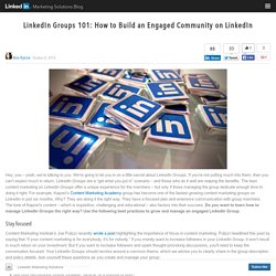 LinkedIn Groups 101: How to Build an Engaged Community on LinkedIn