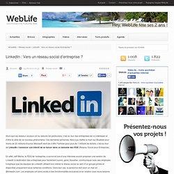 LinkedIn : Vers un réseau social d'entreprise ?