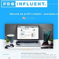 Résumé de profil LinkedIn : exemples et trame efficace