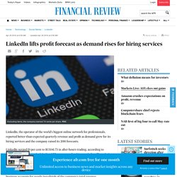 LinkedIn lifts profit forecast as demand rises for hiring services
