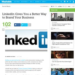 LinkedIn Gives You a Better Way to Brand Your Business