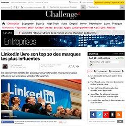 LinkedIn livre sontop 10 des marques les plus influentes