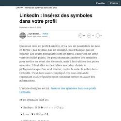 LinkedIn - Insérez des symboles dans votre profil