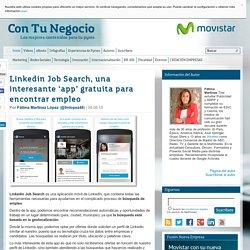 Linkedin Job Search, una interesante 'app' gratuita para encontrar empleo