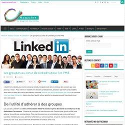 LinkedIn: l'atout des groupes