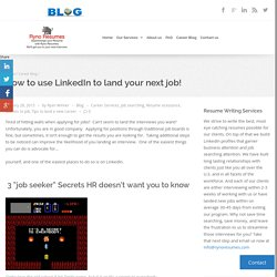 How to use LinkedIn to land your next job! - Ryno Resumes