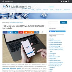Top Must-use LinkedIn Marketing Strategies for Hotels