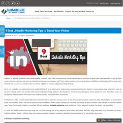 9 Best Linkedin Marketing Tips to Boost Your Visitor