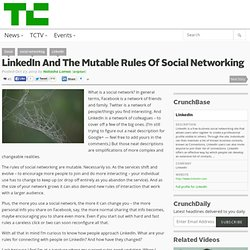 LinkedIn And The Mutable Rules Of Social Networking